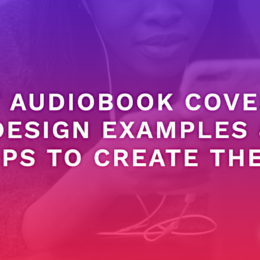 7 Audiobook Cover Design Examples & Tips To Create Them