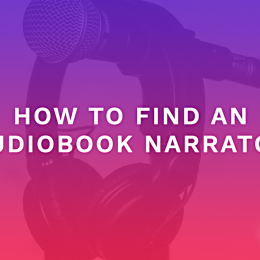 How to Find an Audiobook Narrator