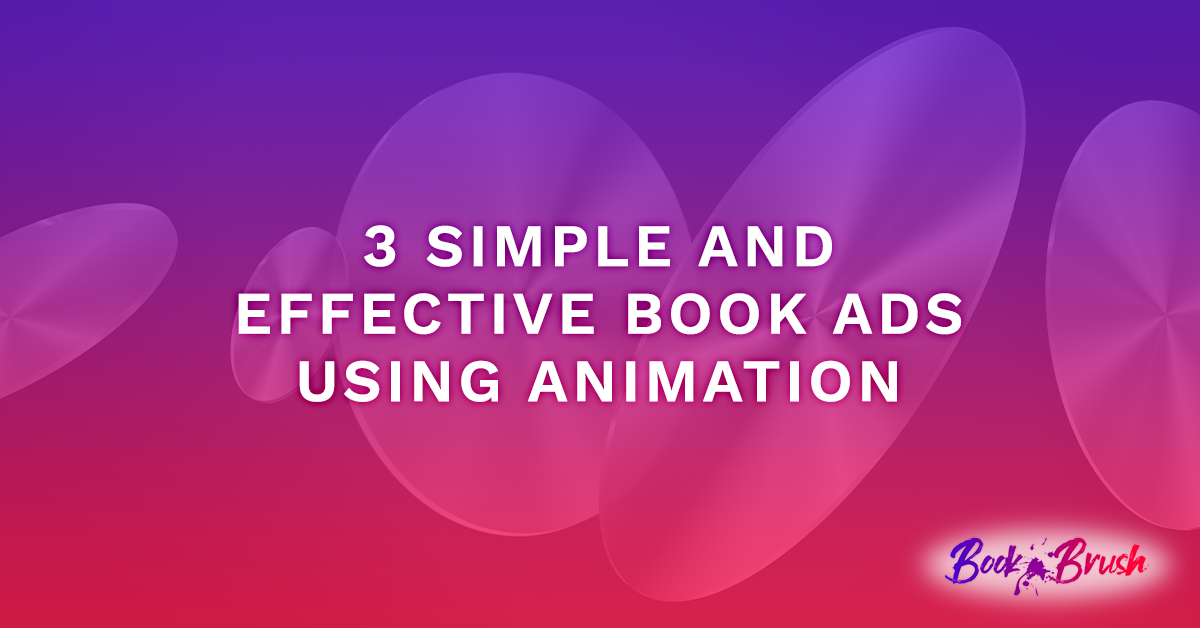 featured image for post on Animating ads with Book Brush Tools