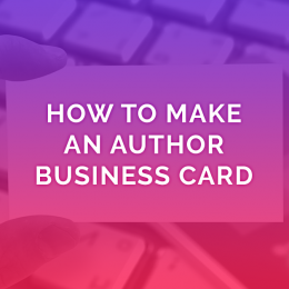 How To Create An Author Business Card … Or Two