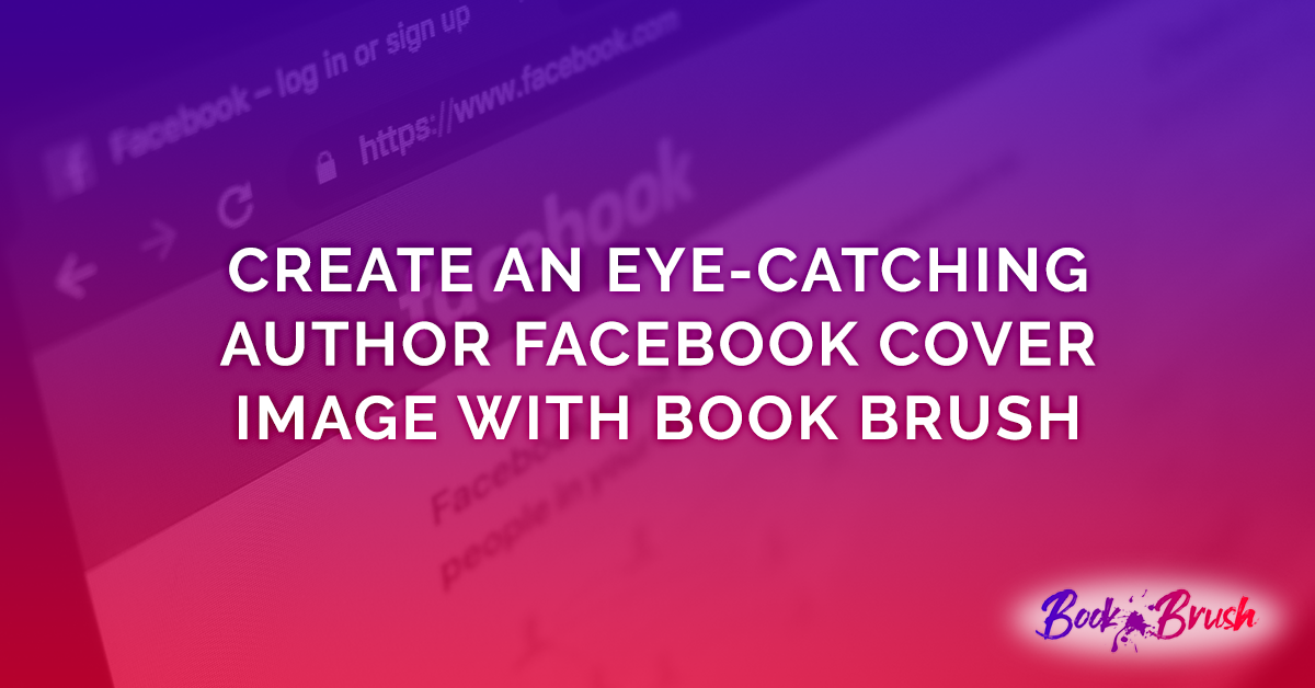 Create Eye-catching Author Facebook Cover
