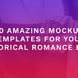 20 Amazing Mockup Templates For Your Historical Romance Book