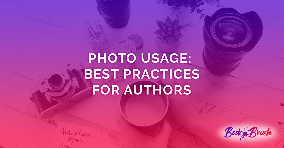 Best practices for authors for photo usage