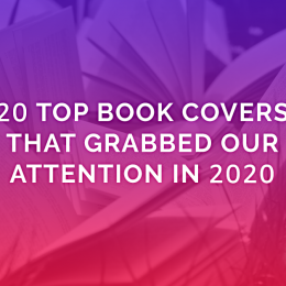 20 Top Book Covers That Grabbed Our Attention In 2020